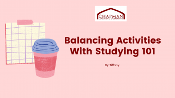 Balancing Activities with Studying 101